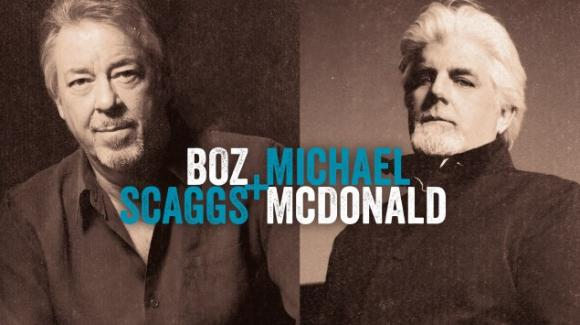 Boz Scaggs & Michael McDonald at Mountain Winery Amphitheater