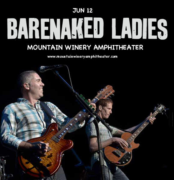 Barenaked Ladies, Better Than Ezra & KT Tunstall at Mountain Winery Amphitheater