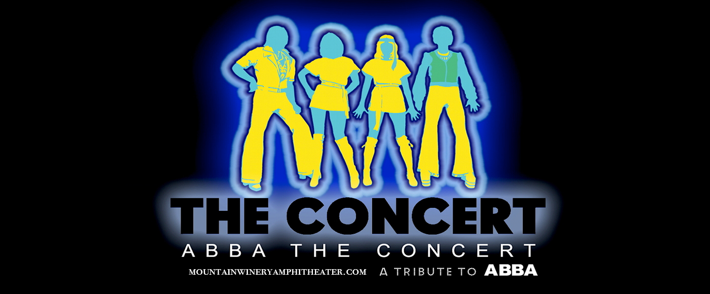 ABBA The Concert - ABBA Tribute at Mountain Winery Amphitheater