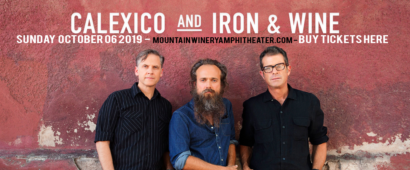 Calexico & Iron and Wine at Mountain Winery Amphitheater
