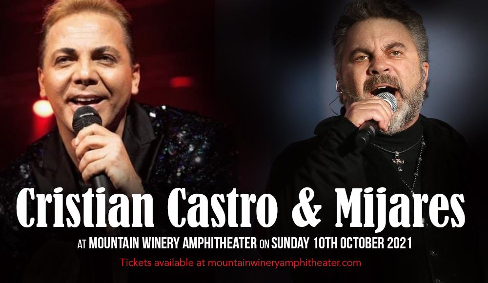 Cristian Castro & Mijares at Mountain Winery Amphitheater