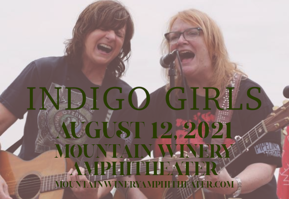 Indigo Girls at Mountain Winery Amphitheater